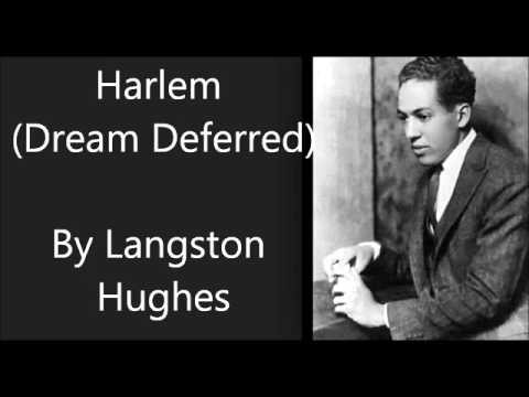 a dream deferred a literary Langston hughes poem harlem- a dream deferred was written in 1951the blacks were distraught with dreams and disillusionment after the civil war had freed them from the shackles of slavery.